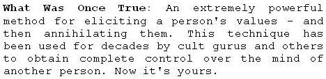 Découvrir les valeurs profondes de quelqu'un pour les détruire...